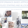 Factors that go into police staffing decisions.
